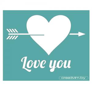 """Трафарет клеевой """"Love you"""" Creativim.by 10х15 см, многократного применения, мягкий"""